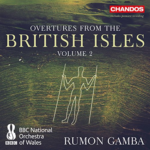 (Overtures from the British Isles, Vol. 2)
