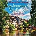 Les Jumeaux du Val d'Amour   Livre audio Auteur(s) : Geneviève Senger Narrateur(s) : Cécile Cunningham-Burley
