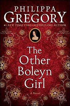 The Other Boleyn Girl (The Plantagenet and Tudor Novels) by [Gregory, Philippa]