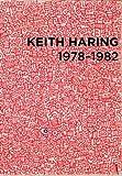 Keith Haring: 1978-1982, , 3869843136