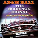 The Scorpion Signal: Quiller, Book 9 Audiobook by Adam Hall Narrated by Antony Ferguson