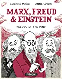 img - for Marx, Freud, Einstein: Heroes of the Mind book / textbook / text book