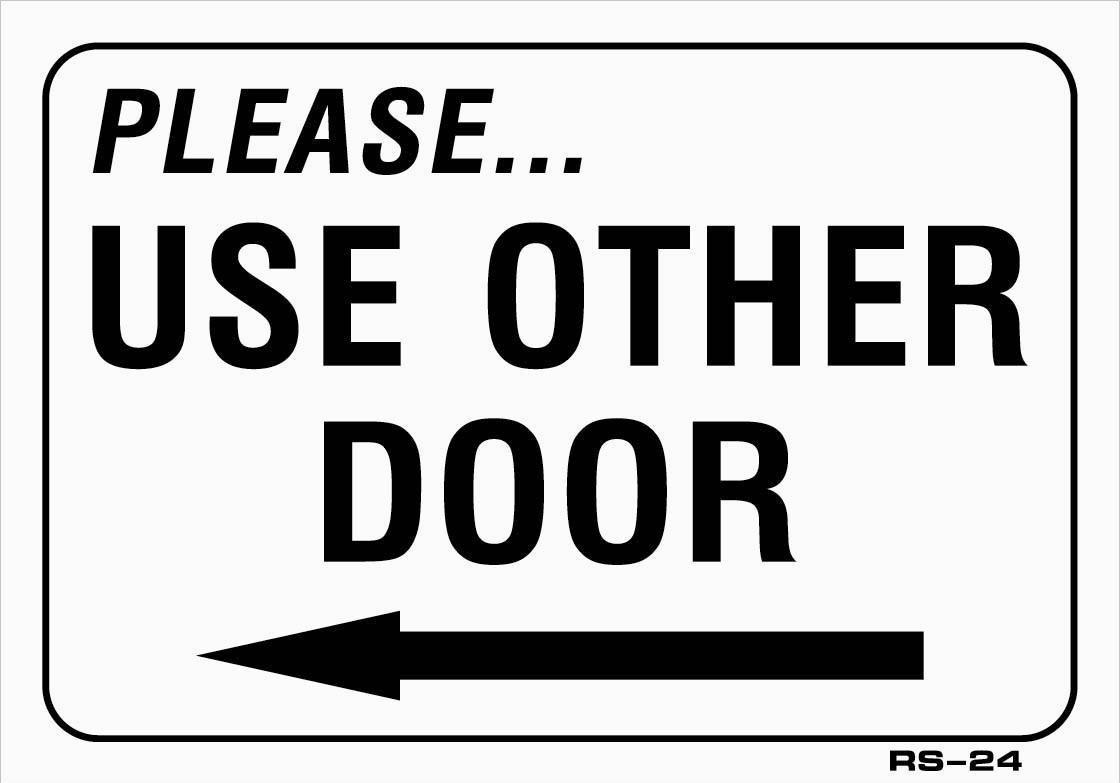 PLEASE USE OTHER DOOR LEFT ARROW SIGN Vinyl Window Decal