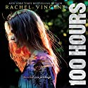 100 Hours Audiobook by Rachel Vincent Narrated by Kyla Garcia, Justis Bolding