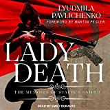 #7: Lady Death: The Memoirs of Stalin's Sniper