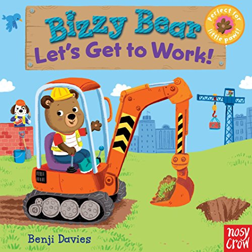 Bizzy Bear: Let's Get to Work! (Buzzy Bear)