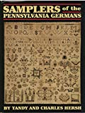 Samplers of the Pennsylvania Germans, Hersh, Tandy and Hersh, Charles, 0911122583