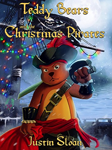 Teddy Bears and the Christmas Pirates: A Children's Paranormal Urban Fantasy (Teddy Defenders Book 3) - Christmas Bear Train