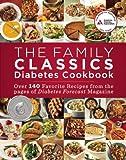 The Family Classics Diabetes Cookbook, American Diabetes Association Staff, 1580404847