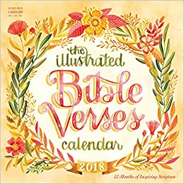 The Illustrated Bible Verses 2018 Calendar 12 Months Of Inspiring