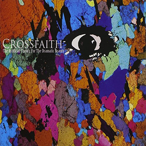 Artificial Theory for the Dramatic Beauty By Crossfaith (2010-08-30)