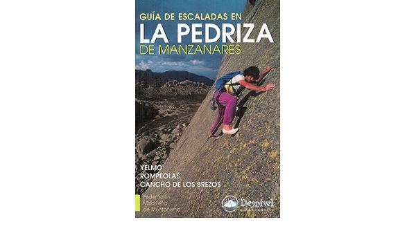 Guia de escalada en la pedriza de Manzanares: Amazon.es: Libros