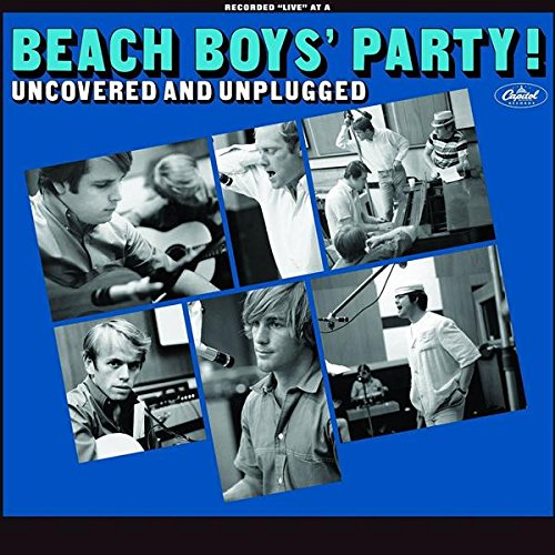 (Beach Boys' Party! Uncovered And Unplugged [2)