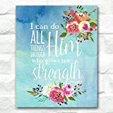 i can do all things art - I Can Do All Things Through Him Who Gives Me Strength | Phil. 4:13 | 8 x 10 inches Art Print | Unframed