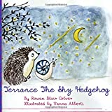 Terrance the Shy Hedgehog