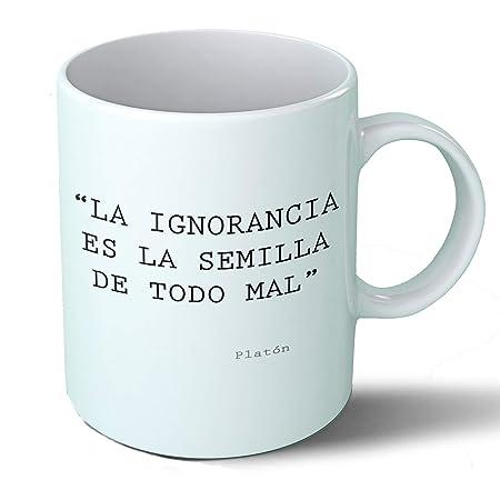Taza Desayuno Frases Filosóficas La Ignorancia Platón