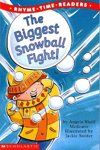 The Biggest Snowball Fight (Rhyme Time Readers) pdf epub