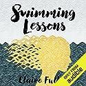 Swimming Lessons Hörbuch von Claire Fuller Gesprochen von: Rachel Atkins