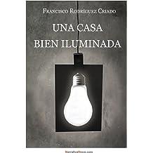 Una casa bien iluminada (Spanish Edition) Nov 21, 2012