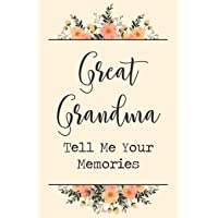 "Great Grandma Tell Me Your Memories: 6x9"" Prompted Questions Keepsake Mini Autobiography Floral Notebook/Journal Funny…"