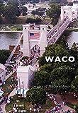 Waco (Images of Modern America)