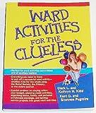 Ward Activities for the Clueless, Clark Kidd, 1573459461
