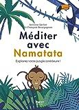 Méditer avec Namatata