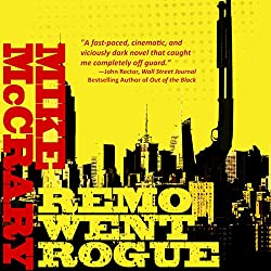 Remo Went Rogue