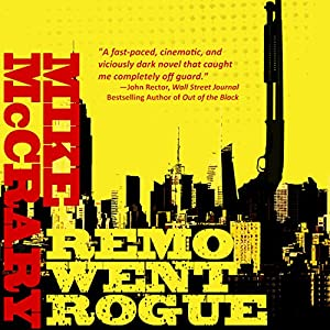 Remo Went Rogue Audiobook