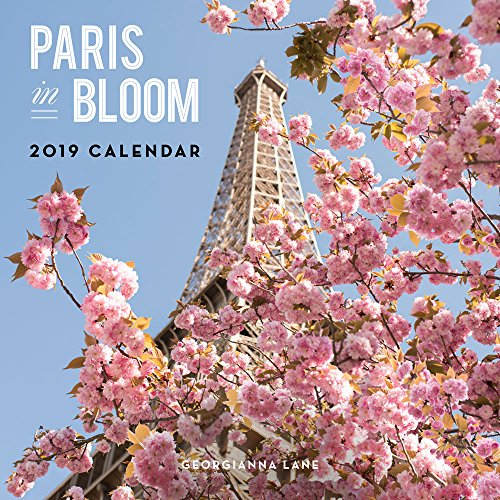 Paris in Bloom 2019 Wall Calendar