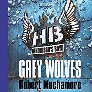 Henderson's Boys: Grey Wolves Audiobook