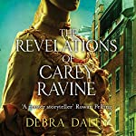 The Revelations of Carey Ravine | Debra Daley