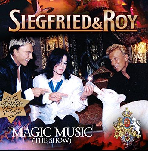 Siegfried & Roy (Incl. Michael Jackson) - Magic Music (The Show)