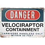 Jesiceny New Tin Sign Danger Velociraptor Containment Aluminum Metal Sign 8x12 INCH