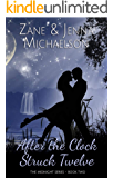 After the Clock Struck Twelve - A Short Story: The Midnight Series - Book Two