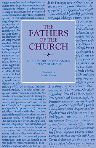 Select Orations (Fathers of the Church Patristic Series)
