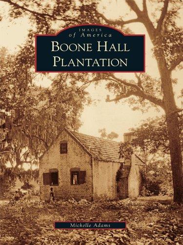 (Boone Hall Plantation (Images of America (Arcadia Publishing)))