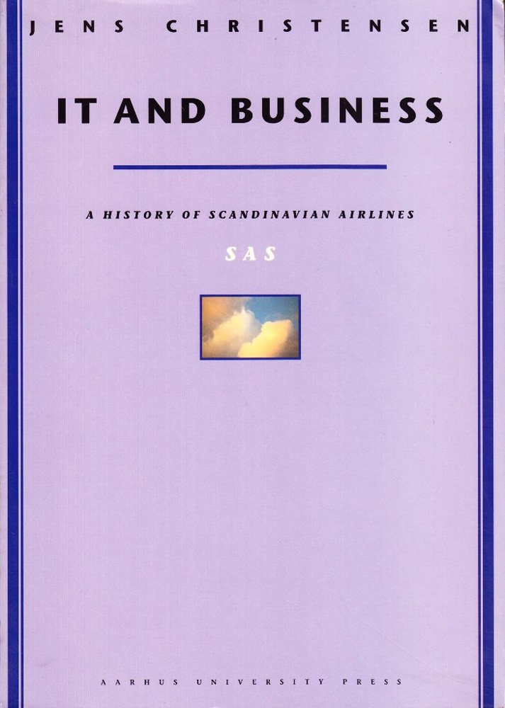 Download IT and Business: A History of Scandinavian Airlines pdf
