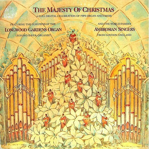 The Majesty Of Christmas: A Full Digital Celebration Of Pipe Organ And Choir [Vinyl LP] -