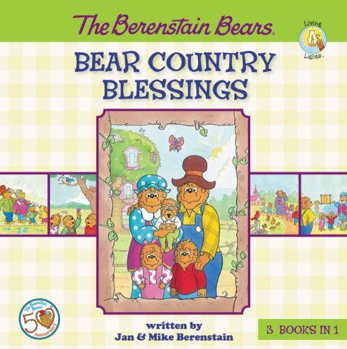 The Berenstain Bears Bear Country Blessings (Berenstain Bears/Living Lights)