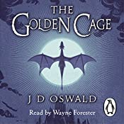 The Golden Cage: The Ballad of Sir Benfro, Book 3 | J.D. Oswald