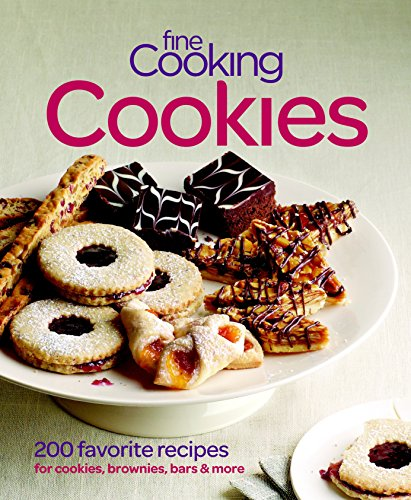 Fine Cooking Cookies: 200 Favorite Recipes for Cookies, Brownies, Bars & More by Editors of Fine Cooking
