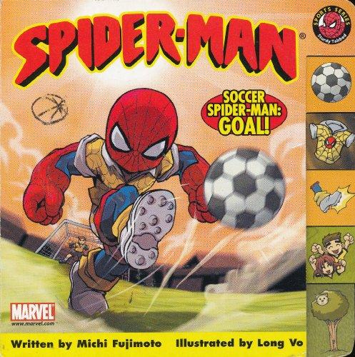 Spider-Man Soccer Goal! (Sturdy Tab Board Book) (Friendly Neighborhood Spiderman)