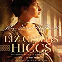 Here Burns My Candle Audiobook by Liz Curtis Higgs Narrated by Liz Curtis Higgs