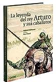 La leyenda del rey Arturo y sus caballeros (Tiempo de clásicos) (Spanish Edition)