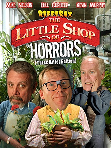 RiffTrax: Little Shop Of Horrors (Three Riffer Edition)