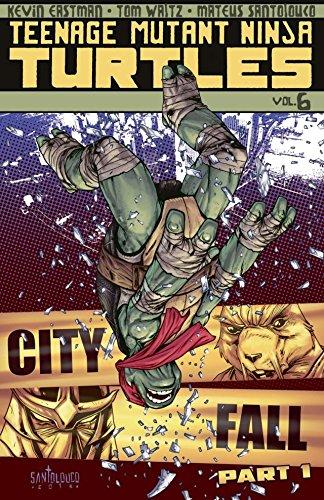Teenage Mutant Ninja Turtles Vol 6 City Fall Part 1 By Waltz