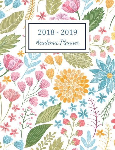 2018 - 2019 Academic Planner: 2018 - 2019 Two Year Planner ( Daily Weekly And Monthly Calendar ) Agenda Schedule Organizer Logbook and   Journal ... Cover (2018 - 2019 Weekly Planner) (Volume 2) by CreateSpace Independent Publishing Platform