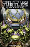 img - for Teenage Mutant Ninja Turtles Universe, Vol. 2: The New Strangeness book / textbook / text book