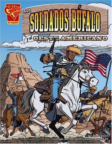 Los soldados bfalo y el Oeste Americano (Historia Grficas) (Spanish Edition)